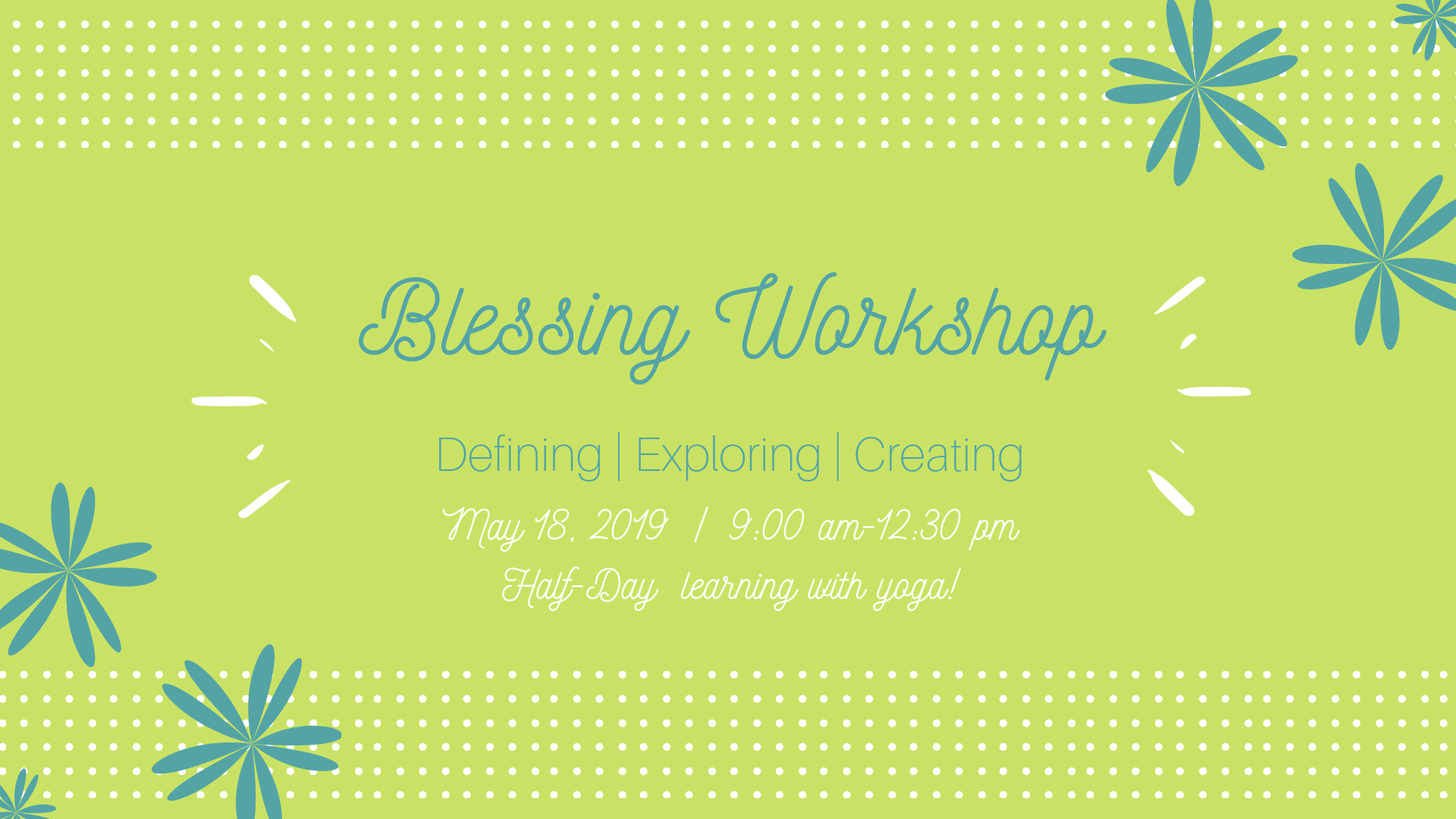 Blessing Workshop